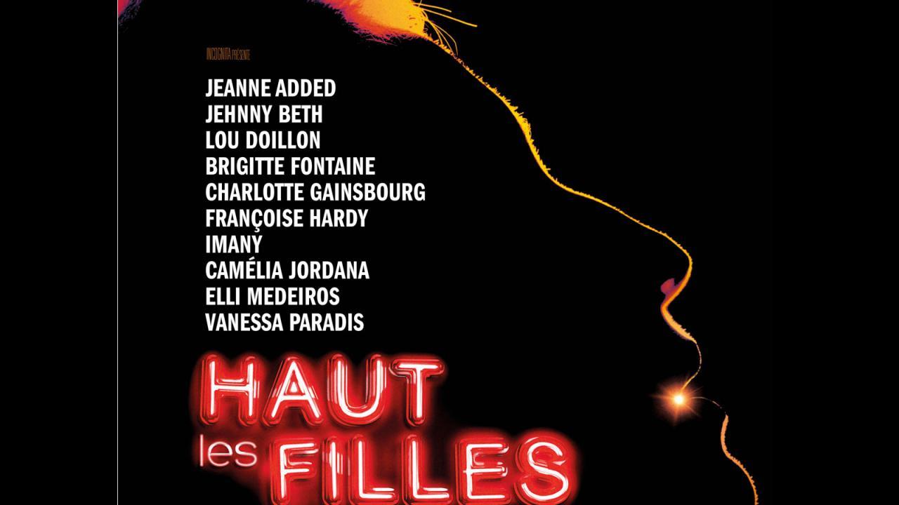 """""""Haut les filles"""" de François Armanet Dans le cadre du Festival Les femmes s'en mêlent"""